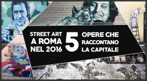 Street-art-roma-2016-5-opere-roma