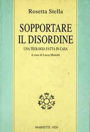 Sopportare il disordine Una teologia fatta in casa -pubblicato nel 2005